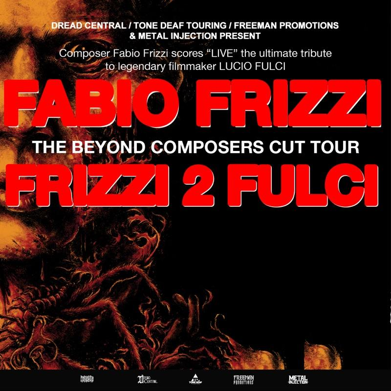 Fabio Frizzi 2 Fulci Beyond Composer's Cut Date Tickets