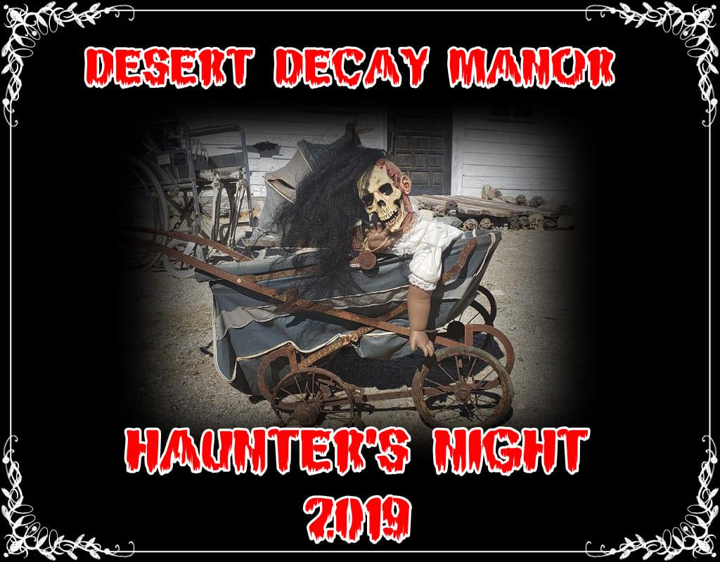 Desert Decay Manor haunter's night 2019