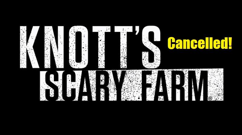 Knott's Scary Farm 2020 cancelled