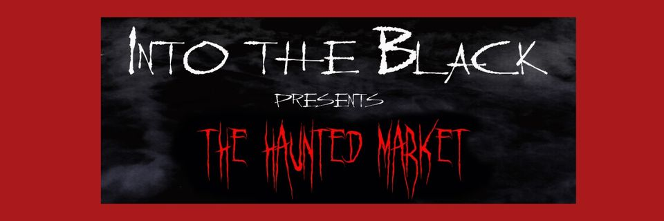 Into the Black Haunted Market